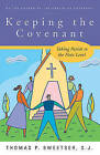 Keeping the Covenant: Taking Parish to the Next Level by Thomas P. Sweetser (Paperback, 2007)