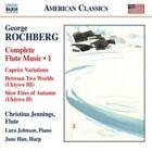 George Rochberg: Complete Flute Music, Vol. 1 (CD, Mar-2015, Naxos (Distributor))