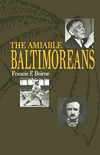 The Amiable Baltimoreans (Maryland Paperback Bookshelf)