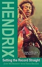 Hendrix: Setting the Record Straight, Kramer, Eddie, McDermott, John, Excellent