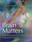 Brain Matters Translating Research Into Classroom Practice (2nd Edition) by Pat Wolfe, Dr Patricia Wolfe (Paperback / softback, 2010)