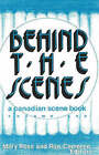 Behind the Scenes: A Canadian Scene Book: Volume 1 by The Dundurn Group (Paperback, 1990)