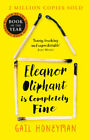 Eleanor Oliphant is Completely Fine by Gail Honeyman (2018, Paperback)