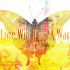 Love Will Find a Way * by Diana Page (CD, Aug-2004, The Lightbulb Commitee)