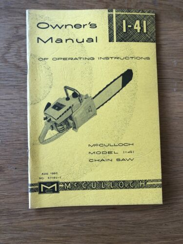 Vintage McCulloch Owner's Manual Of Operating Instruction Chain saw 1-41