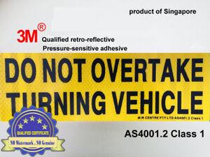 Do-Not-Overtake-Turning-Vehicle-3M-retro-REFLECTIVE-PVC-Sign-Sticker-adhesive