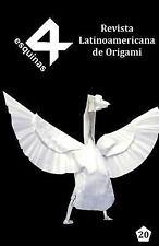Revista Latinoamericana de Origami 4 Esquinas No. 20 by Paul Espinoza (2016,...
