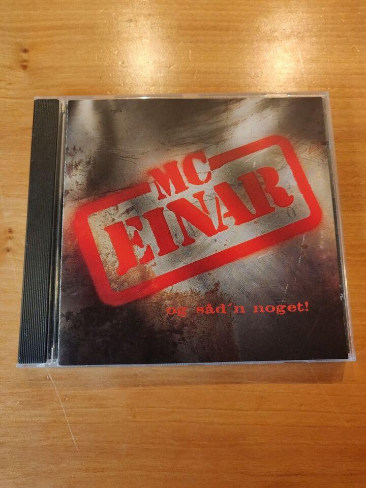 MC Einar: Og Såd'n Noget!, hiphop