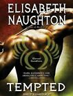 Tempted Library Edition by Elisabeth Naughton 9781452643083 Cd-audio 2013