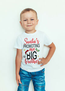 Big Brother Christmas.Details About Boys Christmas Big Brother T Shirt Santa S Promoting Me To Big Brother