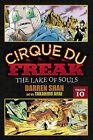Cirque Du Freak: Vol. 10: The Lake of Souls by Darren Shan (Paperback / softback, 2011)