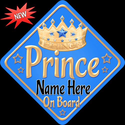 Personalised Baby On Board Car Sign ~ New Light Blue /& Gold Prince New