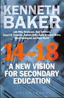 14-18 - A New Vision for Secondary Education von Kenneth Baker (2013, Taschenbuch)