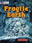 Fragile Earth: Band 17/Diamond by Claire Llewellyn (Mixed media product, 2008)