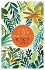 Rain in the Mountains by Ruskin Bond (Paperback, 2003)