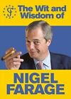 The Wit and Wisdom of Nigel Farage by Ebury Publishing (Paperback, 2014)