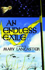 An Endless Exile by Mary Lancaster (Paperback, 2005)