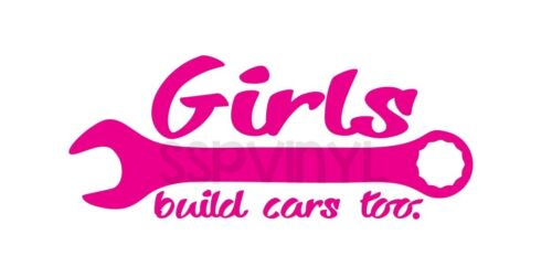 GIRLS BUILD CARS TOO import domestic tuner decal sticker