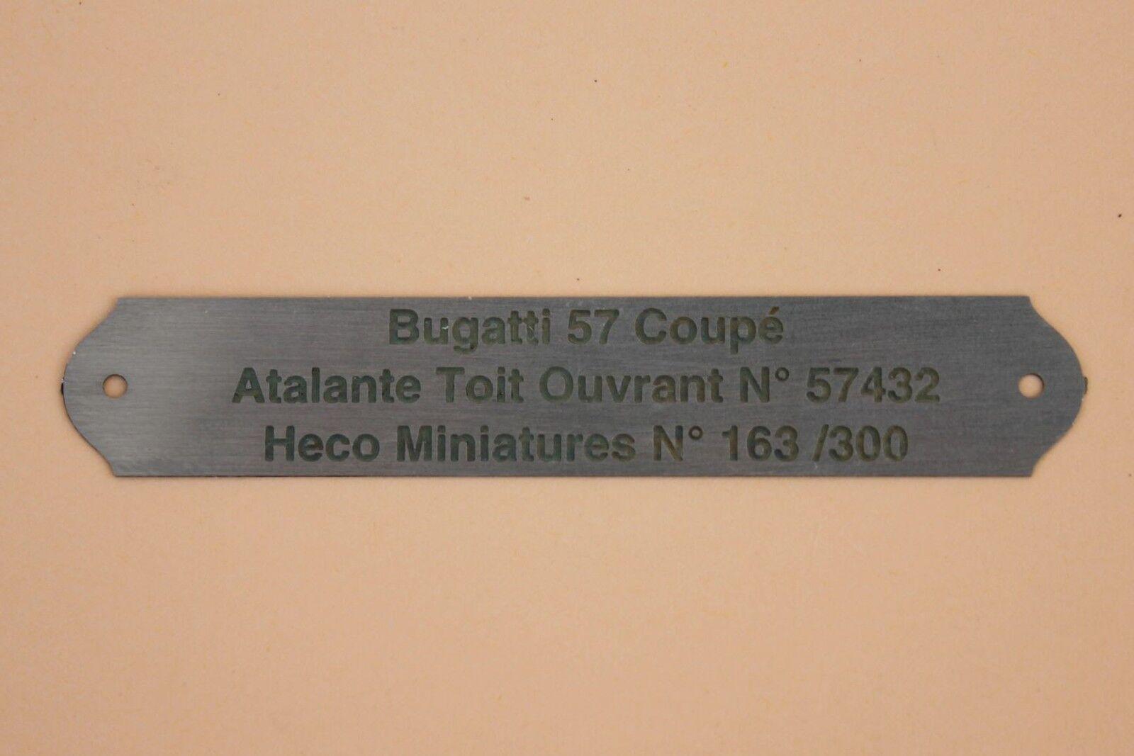 OP Heco Miniatures 1 plaque métal gravé numéredé Bugatti 57 Coupé Atalante 57432