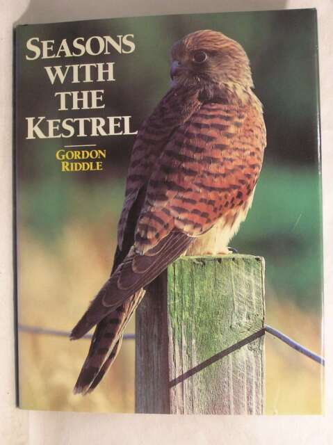 Seasons With The Kestrel., Gordon Riddle, Excellent Book