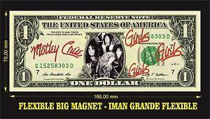 MOTLEY-CRUE-MOTLEY-CRUE-GIRLS-GIRLS-GIRLS-IMAN-BILLETE-1-DOLLAR-BILL-MAGNET