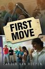 First Move by Zander Van Hoepen (Paperback / softback, 2015)