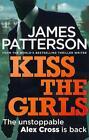Kiss the Girls von James Patterson (2012, Taschenbuch)