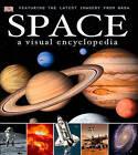 Space: A Visual Encyclopedia by DK (Hardback)