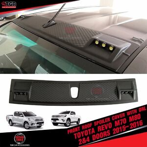Matte Black Front Roof Spoiler Cover With Drl Toyota Hilux