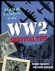 WW2 Survival Tips: Age 10-11, Below Average Readers by Richard Spilsbury, Louise Spilsbury (Paperback, 2011)