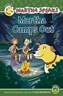 Martha Camps Out by Susan Meddaugh (Paperback, 2011)
