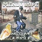 Welcome to the Jungle [PA] * by Mendo Dope (CD, Oct-2009, N.O.Y.B. Records)