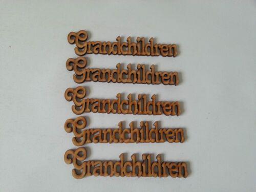 3mm MDF Grandchildren embellishment craft blank wording E147