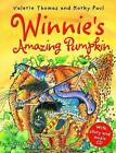 Winnie's Amazing Pumpkin by Valerie Thomas (Mixed media product, 2010)