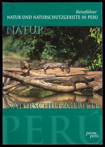 Reisefuehrer-Natur-und-Naturschutzgebiete-in-Peru-1999