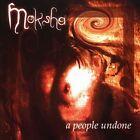 A People Undone by Moksha (CD, May-2010, Artoffact)