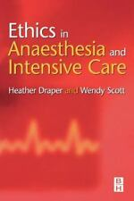 Ethics in Anaesthesia and Intensive Care (2003, Paperback, Revised)