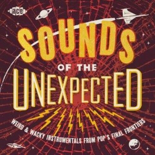 Sounds of the Unexpected: Weird & Wacky Instrumentals From Pop's  Finalfrontiers by Various Artists (CD, Aug-2017, Ace (Label))