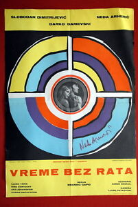 VREME-BEZ-RATA-SIGNED-BY-NEDA-ARNERIC-MACEDONIAN-1969-UNIQUE-EXYU-MOVIE-POSTER