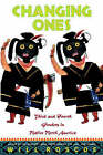 Changing Ones: Third and Fourth Genders in Native North America by William Roscoe (Paperback, 2000)