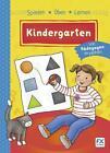 Spielen, Üben, Lernen Kindergarten (2015, Taschenbuch)