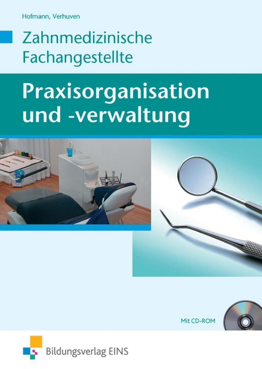 Praxisorganisation und -verwaltung / Praxisorganisation und -verwaltung für...