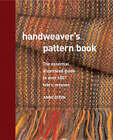 Handweaver's Pattern Book: An Illustrated Reference to Over 600 Fabric Weaves by Anne Dixon (Spiral bound, 2007)