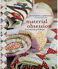 Material Obsession: Contemporary Quilt Designs by Sarah Fielke, Kaffe Fassett, Kathy Doughty (Paperback, 2008)