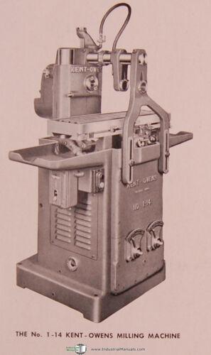 Kent Owens 1-14 Operations Manual 1952 Hydraulic Mill