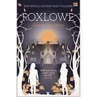Foxlowe by Eleanor Wasserberg (Paperback, 2017)