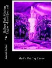 Balboa Park Mission Lights Lined Journal by Laurel Marie Sobol (Paperback / softback, 2014)