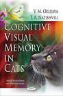 Cognitive Visual Memory in Cats by V.M. Okujava, T. A. Natishvili (Paperback, 2010)