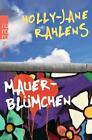 Mauerblümchen von Holly-Jane Rahlens (2011, Taschenbuch)