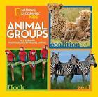 Animal Groups von Jill Esbaum (2015, Gebundene Ausgabe)